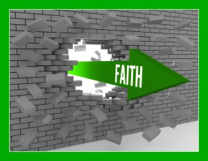 Arrow with word Faith breaking brick wall. Concept 3D illustration.