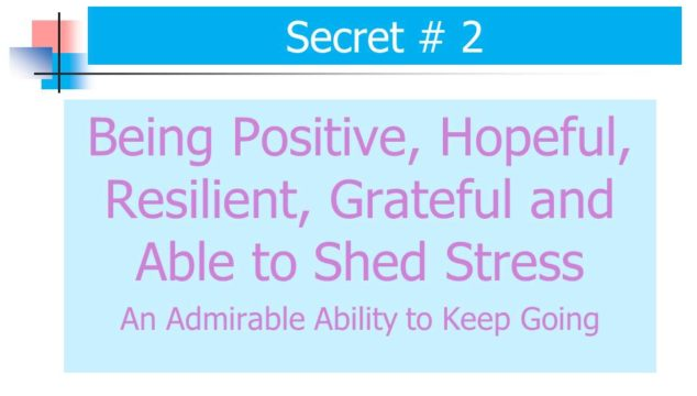Secret #2 for Living Long and Strong