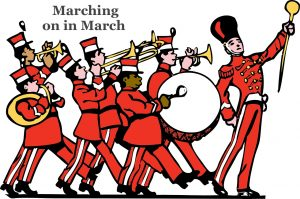 Marching on in March